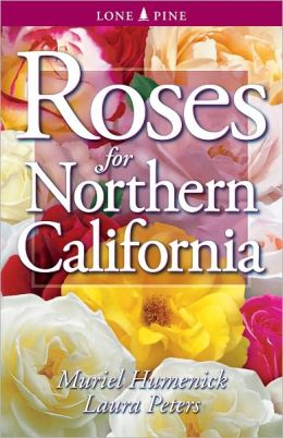 Roses for Northern California