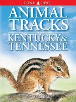 Animal Tracks of Kentucky and Tennessee