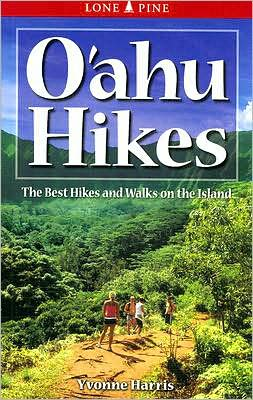 Oahu Hikes: The Best Hikes and Walks on the Island