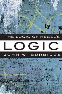 Logic of Hegel's Logic : An Introduction