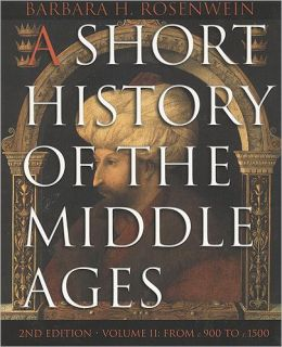 Short History of the Middle Ages 2/e V2