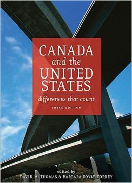 Canada and the United States: Differences that Count