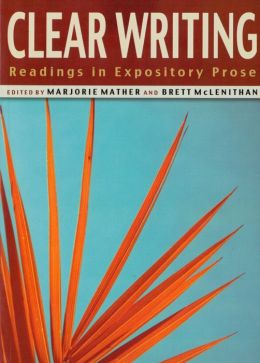 Clear Writing: Readings in Expository Prose