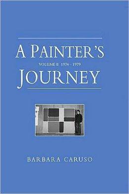 A Painter's Journey : 1974-1979