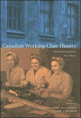 Canadian Working-Class History: Selected Readings