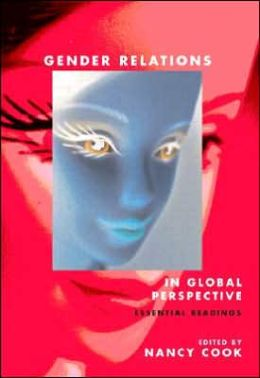 Gender Relations in Global Perspective: Essential Readings