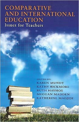 Comparitive and International Education : Issues for Teachers