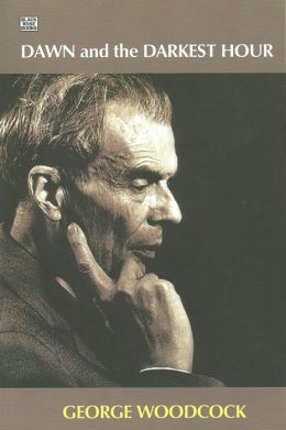 Dawn and the Darkest Hour: A Study of Aldous Huxley