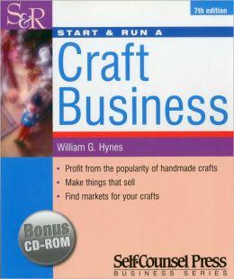 Start and Run a Craft Business