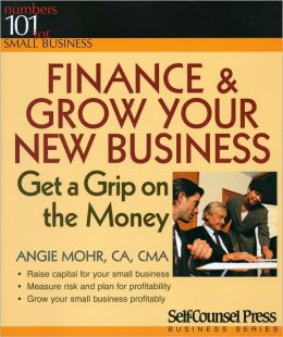 Finance and Grow Your New Business