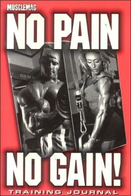 No Pain, No Gain: Training Journal