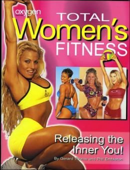 Total Women's Fitness: Releasing the Inner You!