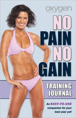 Oxygen's No Pain No Gain Training Journal