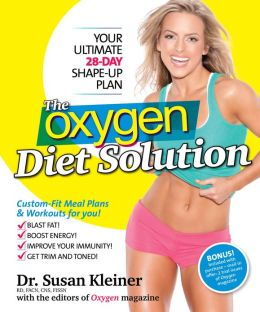 The Oxygen Diet Solution: Your Ultimate 28-Day Shape-Up Plan