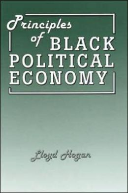 Principles of Black Political Economy