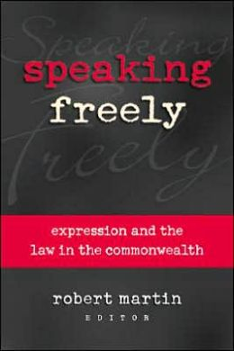 Speaking Freely: Expression and the Law in the Commonwealth
