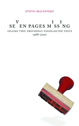 Seven Pages Missing: Selected and Ungathered Work, 1968-2000
