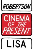 Book Cover Image. Title: Cinema of the Present, Author: Lisa Robertson