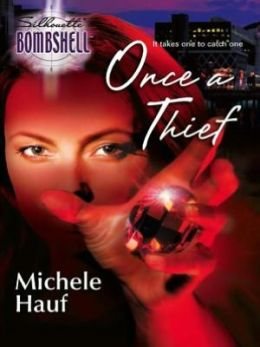 Once a Thief (Silhouette Bombshell #49)