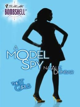 Model Spy (Silhouette Bombshell #74)
