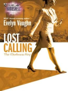 Lost Calling (Silhouette Bombshell Series #97)