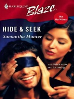 Hide & Seek (Harlequin Blaze Series #267)