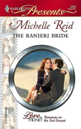 Ranieri Bride (Harlequin Presents Series #2564)