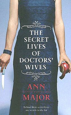 Secret Lives Of Doctors' Wives