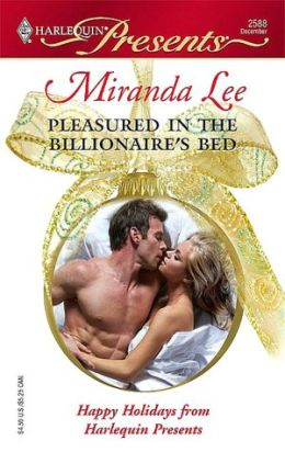 Pleasured in the Billionaire's Bed (Harlequin Presents Series #2588)