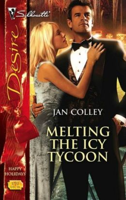 Melting the Icy Tycoon (Silhouette Desire #1770)