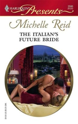 Italian's Future Bride (Harlequin Presents #2595)