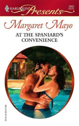 At the Spaniard's Convenience (Harlequin Presents #2602)