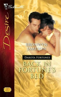 Back in Fortune's Bed (Silhouette Desire #1777)
