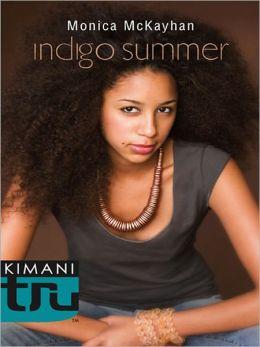 Indigo Summer (Kimani Tru: Indigo Summer Series #1)