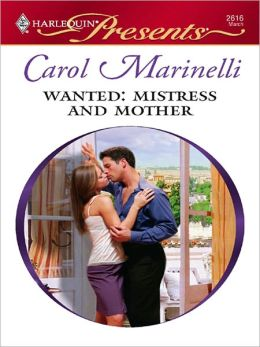 Wanted: Mistress and Mother (Harlequin Presents #2616)