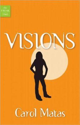 Visions (Freak Series #2)