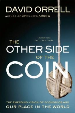 Other Side of the Coin: The Emerging Vision of Economics and Our Place in the World