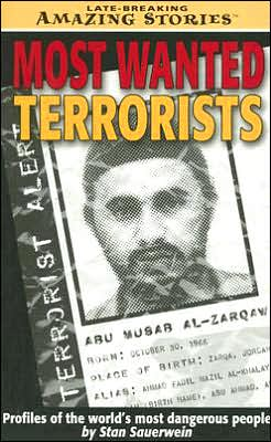 Most Wanted Terrorists: Profiles of the World's Most Dangerous People