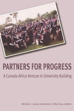 Partners for Progress: A Canada-Africa Venture in University Building