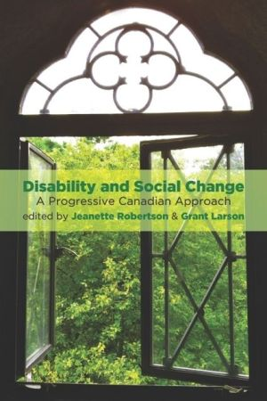DisAbility and Social Change: A Progressive Canadian Approach