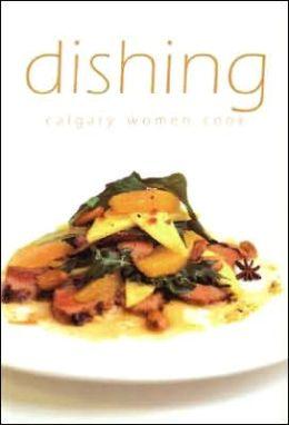 Dishing: Calgary Women Cook