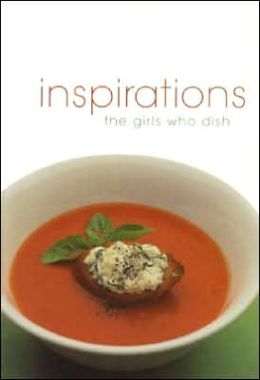 The Girls Who Dish!: Inspirations