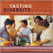Tasting Diversity: A Celebration of Immigrant Women and Their Cooking