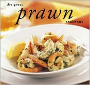 Great Prawn Cookbook
