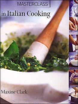MasterClass in Italian Cooking