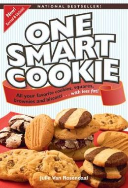 One Smart Cookie: All Your Favorite Cookies, Squares, Brownies and Biscotti...With Less Fat