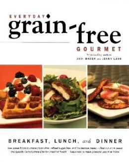 Everyday Grain-Free Gourmet