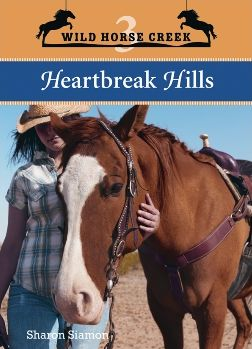 Heartbreak Hills (Wild Horse Creek Series)