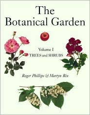 The Botanical Garden: Volume I: Trees and Shrubs
