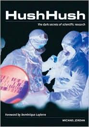 Hush Hush: The Dark Secrets of Scientific Research